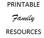 Printable Family Resources
