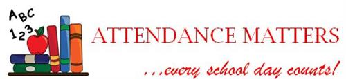 Attendance matters, every school day counts!