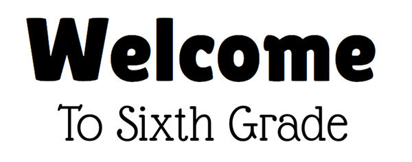 6th Grade Welcome